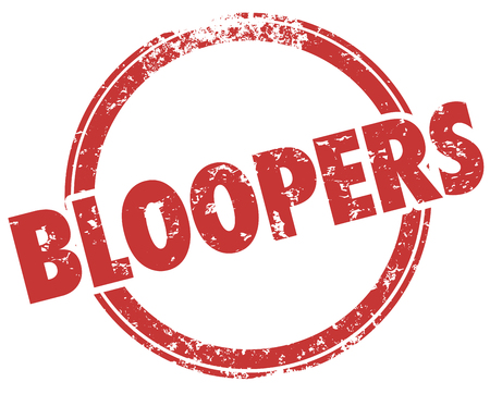 Bloopers Mistakes Errors Outtakes Red Stamp Word Illustration Stock Photo