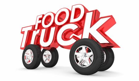 Food Truck Words Wheels Buy Meals On the Go 3d Illustration Banco de Imagens
