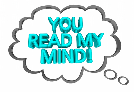 You Read My Mind Thought Cloud Words 3d Illustration Stock Photo