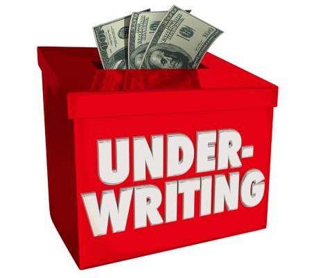 Underwriting Financial Backing Funding Money Box 3d Illustration Фото со стока