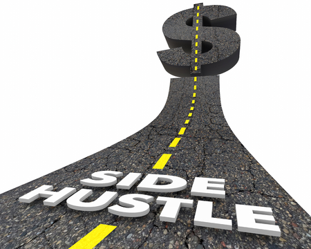 Side Hustle Words Road Dollar Side Part Time Job Gig 3d Illustration 版權商用圖片 - 98729590
