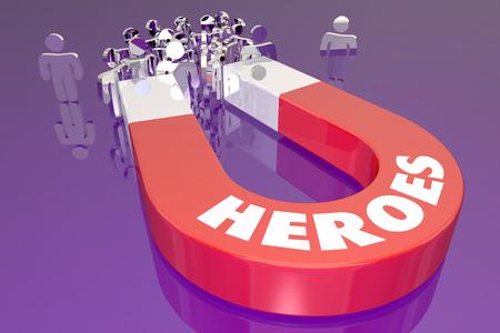 Heroes Magnet Attract Heroic People Winners 3d Illustration