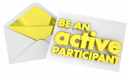Be an Active Participant Invitation Envelope 3d Illustration