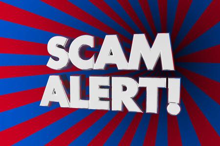 Scam Alert Danger Warning Fraud Con 3d Illustration