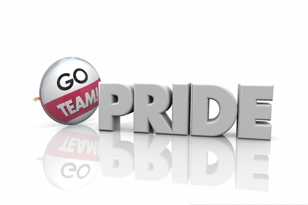 Pride Go Team Spirit Proud Button Pin Word 3d Illustration