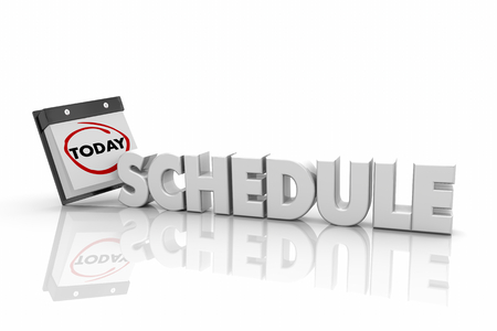 Schedule Appointment Meeting Today Calendar Day Date Word 3d Illustration