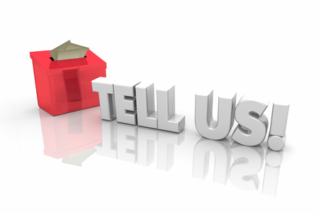 Tell Us Suggestion Box Feedback Word 3d Illustration Stock Photo