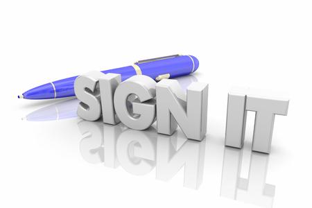 Sign It Pen Signature Word 3d Illustration Stock Photo