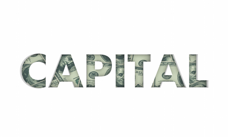 Capital Money Financial Funds Investment Word 3d Illustration