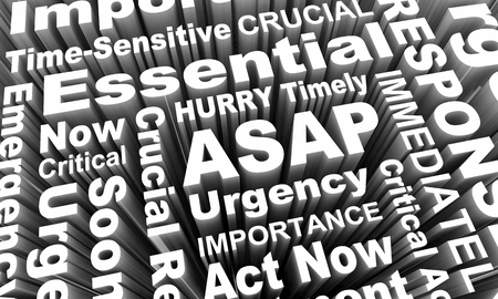 ASAP Act Now As Soon Possible Urgent Words 3d Render Illustration