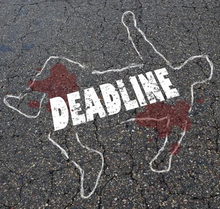 Deadline Times Up Chalk Outline Dead Body Word Illustraion