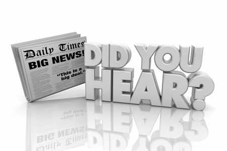 Did You Hear Newspaper Announcement News Info Words 3d Render Illustration