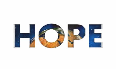 Hope Planet Earth Optimism Positive Outlook Change Word 3d Render Illustration 写真素材 - 102424007