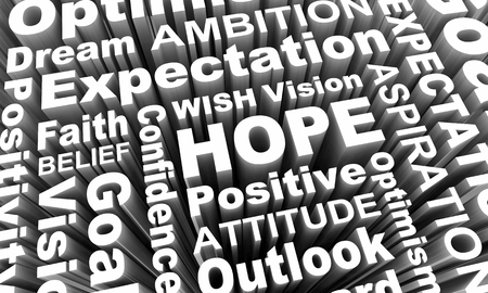 Hope Positive Attitude Outlook Optimism Faith Words 3d Render Illustration Stock Photo
