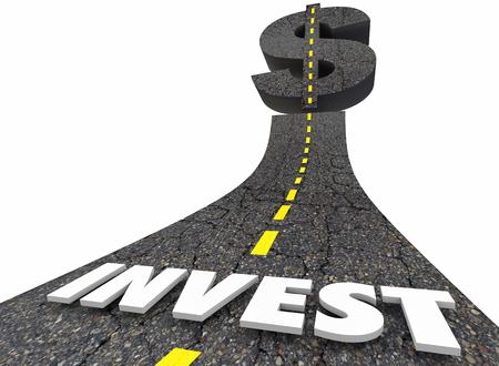 Invest Grow Wealth Make Money Dollar Sign Road Word 3d Render Illustration
