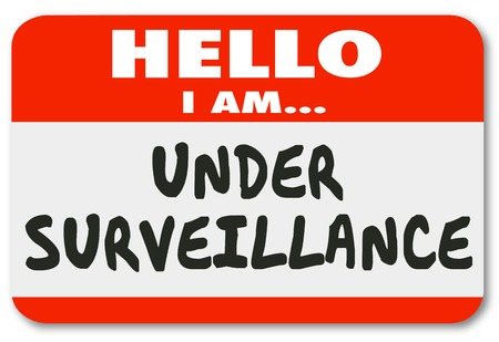 Under Surveillance Hello I Am Being Watched Nametag Illustration
