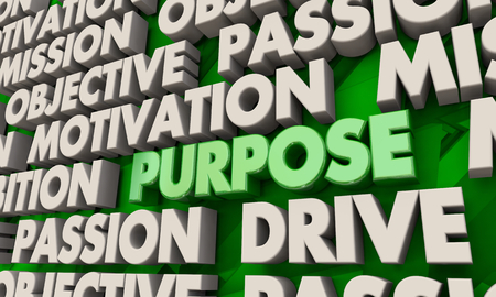 Purpose Mission Goal Objective Word Collage 3d Illustration