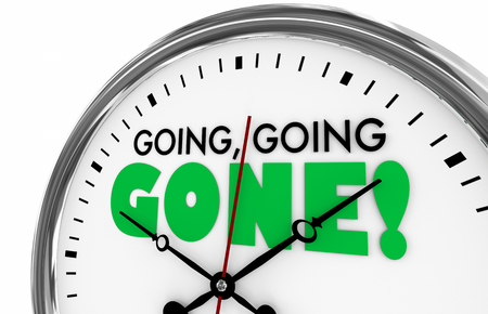 Going Going Gone Times Up Deadline Clock Words 3d Illustration Reklamní fotografie - 105837185