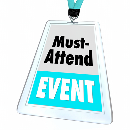 Must-Attend Event Cant Miss Special Day Badge 3d Illustration Stock Photo