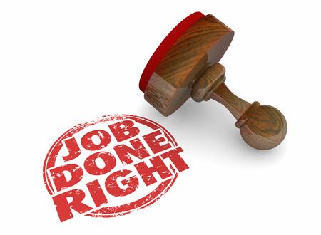 Job Done Right Correct Good Work Word Stamp 3d Illustration 版權商用圖片