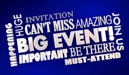 Big Event Invitation Must Attend Cant Miss Word Collage 3d Illustration