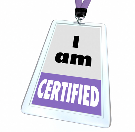I Am Certified Trained Certification Passed Badge 3d Illustration