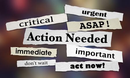 Acción necesaria urgente Importante lo antes posible Actuar ahora Ilustración 3d