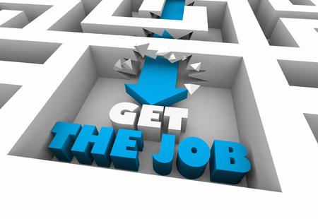 Get the Job Hired New Job Maze 3d Illustration
