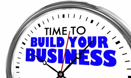 Zeit, um Ihre Geschäftsuhr Wörter 3d Illustration zu bauen