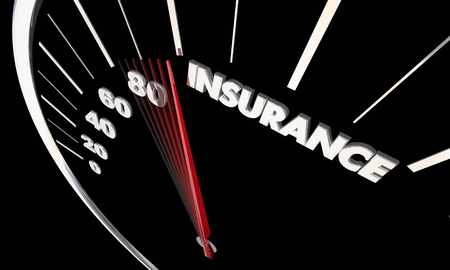 Insurance Policy Agent Protection Insured Speedometer Word 3d Illustration