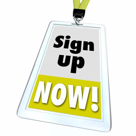 Sign Up Now Registration Attend Join Event Member Badge 3d Illustration