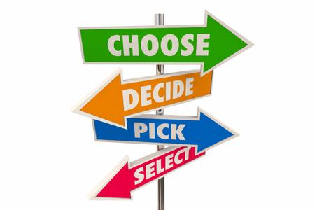 Kies Beslis Kies Kies Keuze Besluit Pijltekens 3d Illustratie Stockfoto