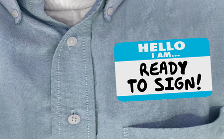 Ready to Sign New Customer Prospect Close Deal Name Tag 3d Illustration