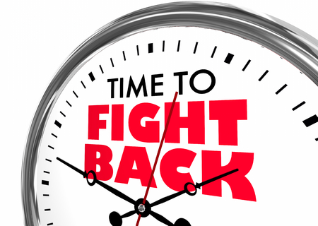 Time to Fight Back Protest Clock Words 3d Illustration