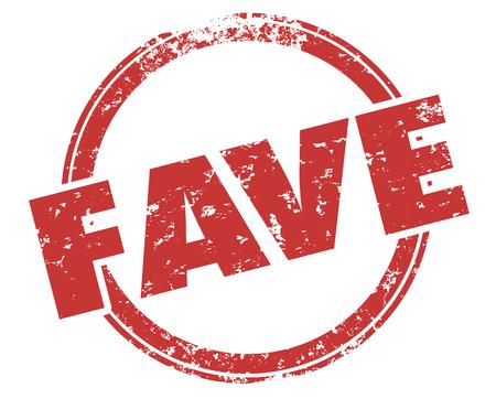 Fave Favorite Preferred Preference Word Stamp Illustration Stock Photo