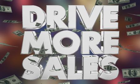 Drive More Sales Money Falling Increase Deals 3d Illustration Фото со стока - 107348069