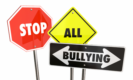 Stop All Bullying Mean Bad Treatment Warning Signs 3d Illustration Stock Photo