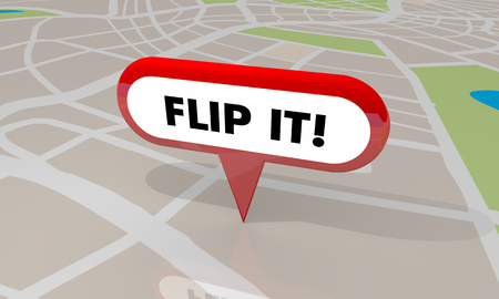 Flip It Buy Improve Sell Profit Make Money House Home Map Pin 3d Illustration