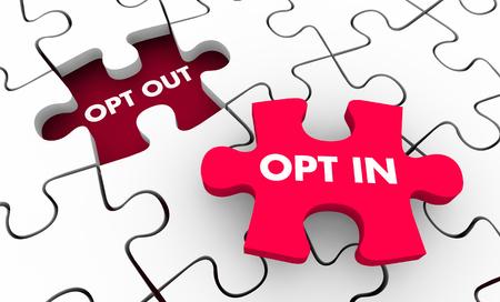 Opt Out Vs In Marketing Consentimiento Aceptar los términos Puzzle Ilustración 3d