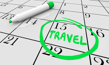 Travel Trip Vacation Tourism Day Circled Calendar Date 3d Illustration