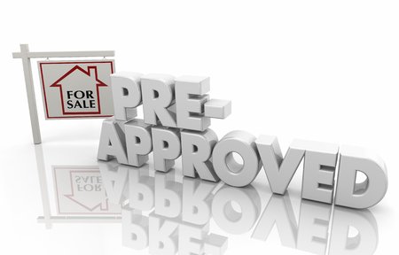 Pre-Approved Mortgage Home Loan Borrow Money 3d Illustration Stockfoto - 107650027