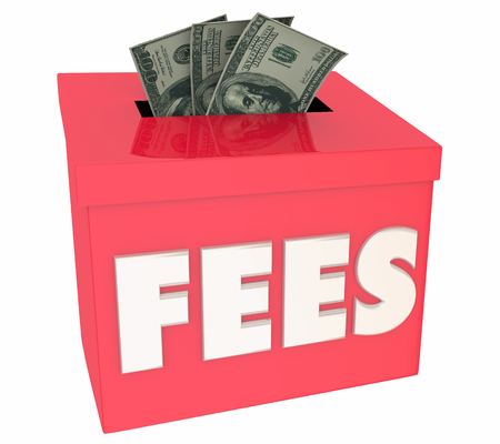 Fees Hidden Costs Charges Fines Penalties 3d Illustration