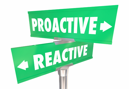 Proactive Vs Reactive Response Choices 2 Two Way Road Signs 3d Illustration Stock Photo