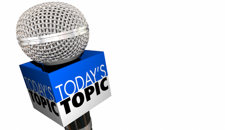 Todays Topic Subject Discussion Microphone 3d Animation
