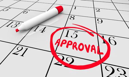 Calendar Approval Circle Word 3d Illustration