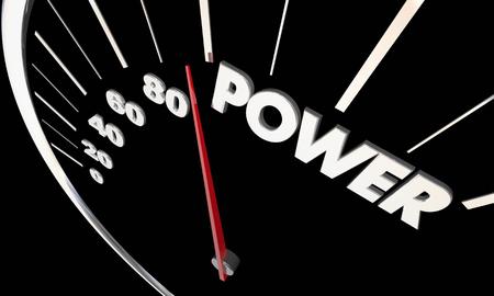 Power Influence Energy Speedometer Word 3d Illustration