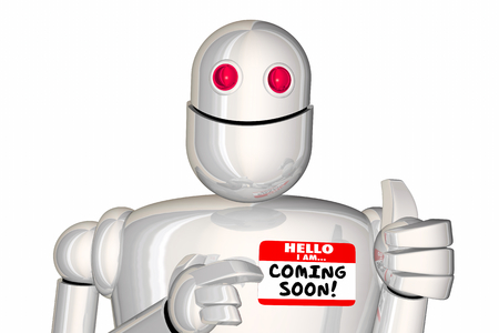 Coming Soon Next Future Later Robot Nametag 3d Illustration Banque d'images - 109950198