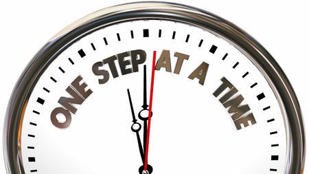 One Step at a Time Clock Words 3d Illustration Stock Photo