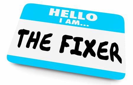 The Fixer Name Tag Problem Solver 3d Illustration