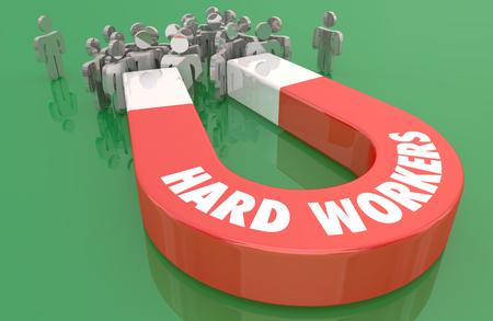 Hard Workers Diligent Elmployees Work Ethic Magnet 3d Illustration